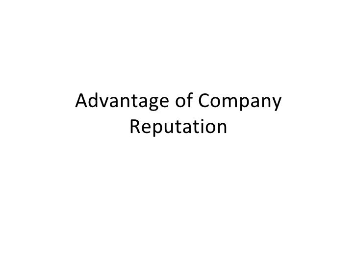 Advantage of Company Reputation