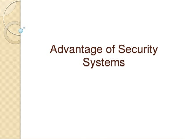 Advantage of Security Systems