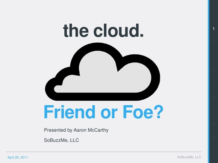 the cloud.                                              1                                                                 ...