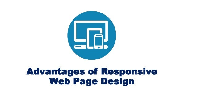 Advantages of Responsive Web Page Design