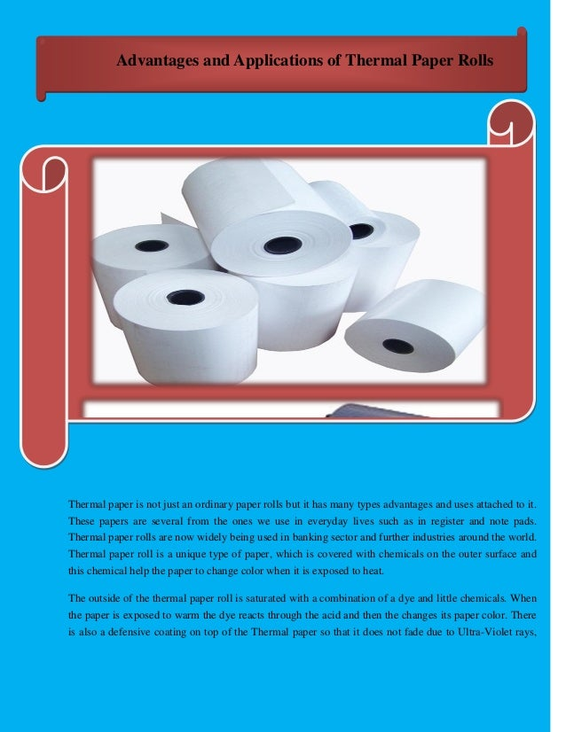Thermal paper : Advantages and applications