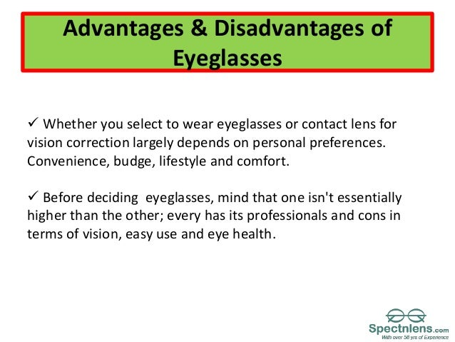 Advantages and disadvantage of eyeglasses