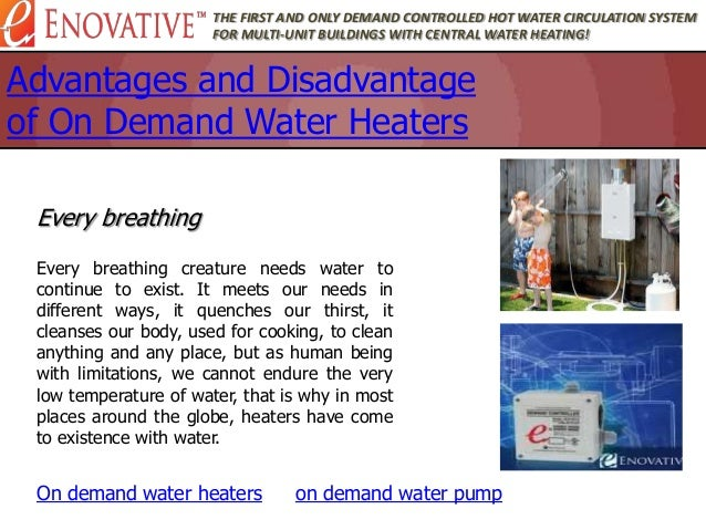 Advantages and disadvantage of on demand water heaters