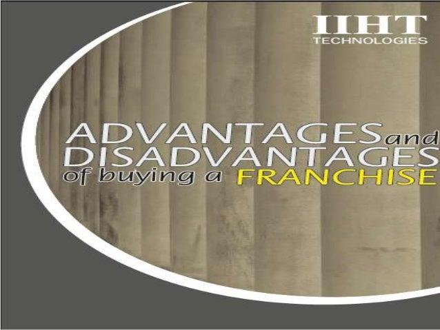 Advantages and Disadvantages of A Franchise Business