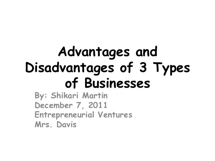 advantages and disadvantages of each type Advantages: franchising arrangement is a symbiotic one for the franchisor and the franchisee, nonetheless franchising is particularly beneficial for the franchisee following are, for example, the distinct advantages that franchising provides to the franchisee:.