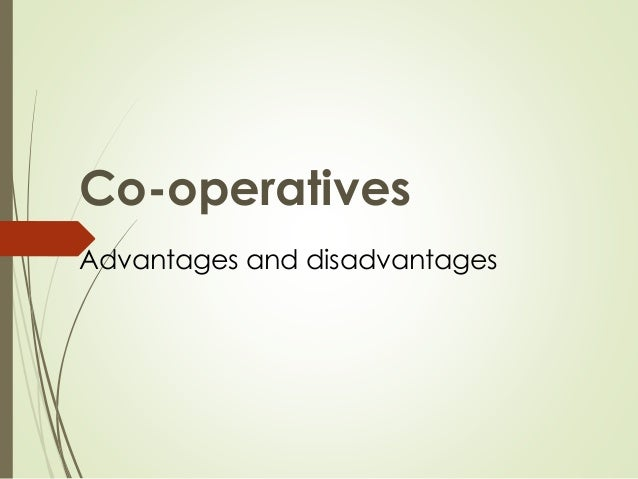 cooperative company advantages and disadvantages