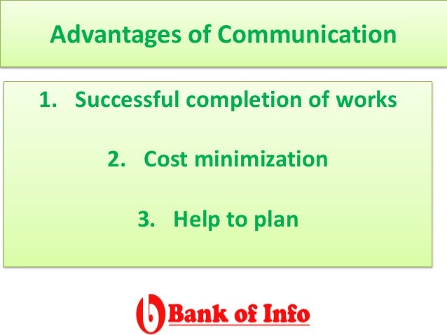 adv and disadvantage of communication sysytem Internal communication – benefits and problems posted on august 13,  communication that all too often doesn't find its way into the system.