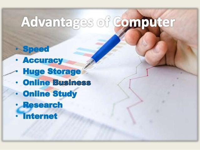 Advantages and disadvantages of computer system Slide 2