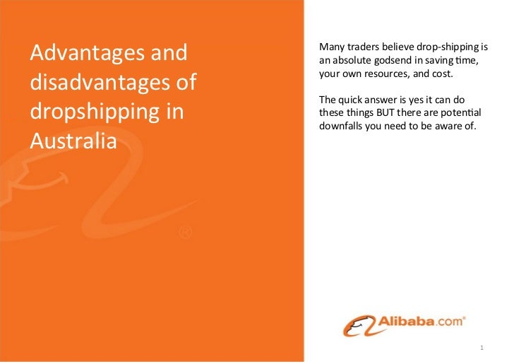 Advantages and      Many traders believe drop-‐shipping is                           an absolute godsen...