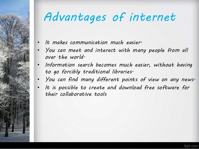 advantages and disadvantages internet 2 The advantages and disadvantages of internet of things  2 tracking: the  computers keep a track both on the quality and the viability of.