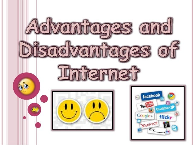 internet surfing advantages and disadvantages If you want to go surfing dont ask this question but some disadvantages are marine life such as sharks, drowning, sharp coral, fish, injuries, belly rashes, sore arms and more but remember the .