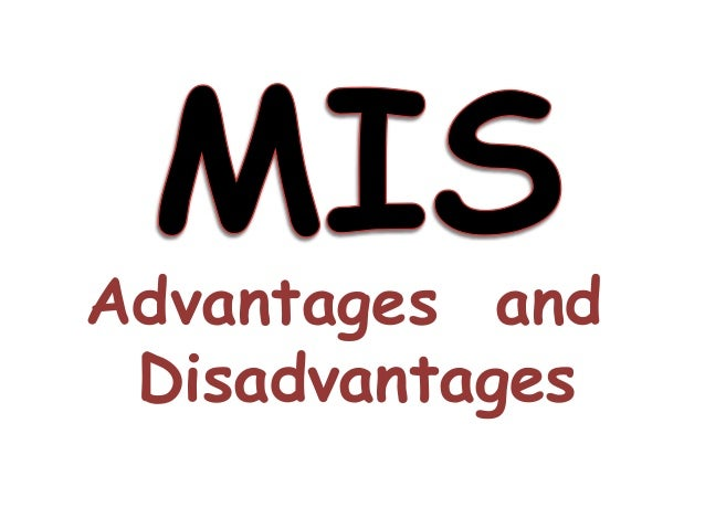 advantages and disadvantages of mis Advantages and disadvantages of  what advantages and disadvantages it  com/2013/02/16/advantages-and-disadvantages-of-information-systems.