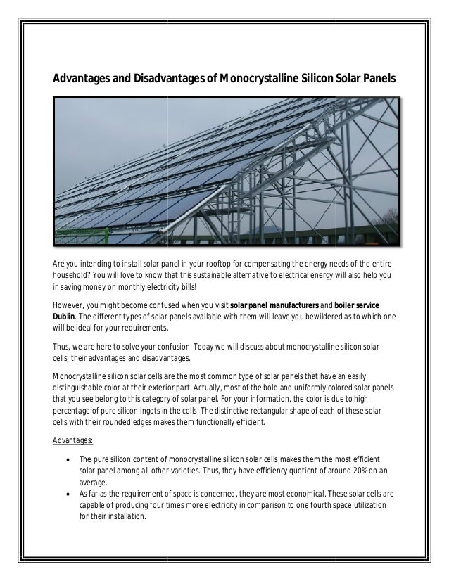 Advantages and Disadvantages Are you intending to install solar panel in your rooftop for compensating the energy needs of...
