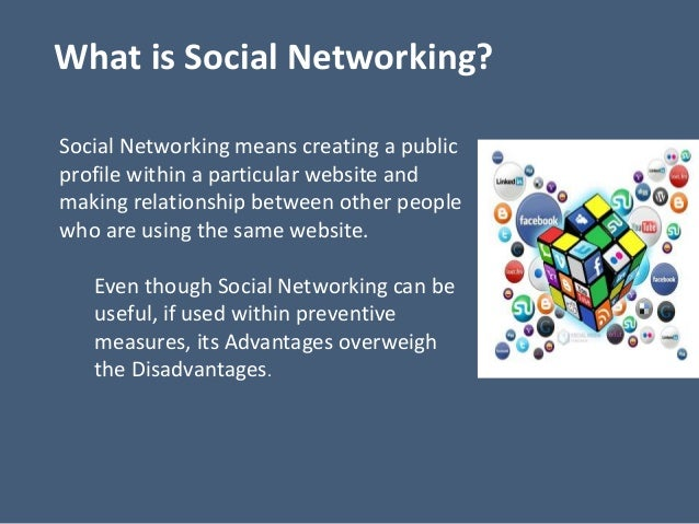 advantages of social networking exemplification essay Business in congo social networking asd essay sample industrial engineering homo sapiens the advantages of social media have been interesting to observe and.