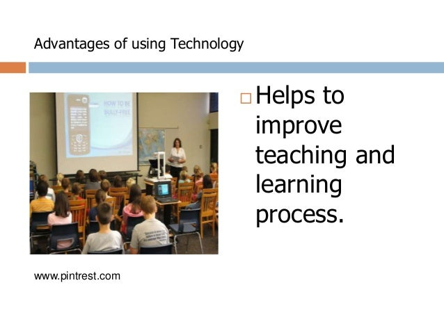advantages and disadvantages of these technologies Another advantage of modern technology is its usefulness in the classroom and helping with education technology allows students to learn online and through visual lessons however, technology also has a few disadvantages technology has the potential to create employment instability as technology advances, the need for human workers decreases.