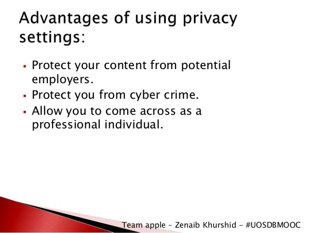 privacy on the internet advantages and disadvantages The internet not only allows for communication through email but also ensures easy availability of information, images, and products amongst other things.