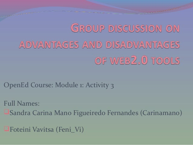 OpenEd Course: Module 1: Activity 3 Full Names: Sandra Carina Mano Figueiredo Fernandes (Carinamano) Foteini Vavitsa (Fe...