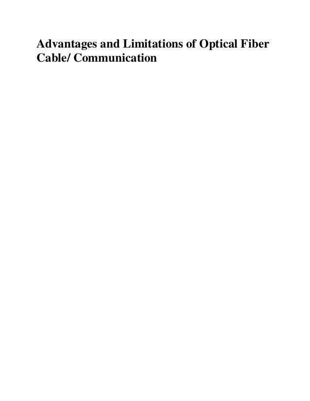 Advantages and Limitations of Optical Fiber Cable/ Communication