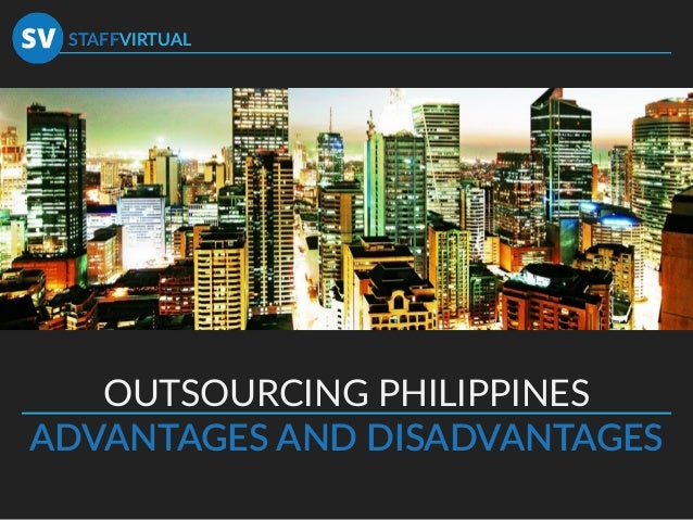 macroeconomics advantages and disadvantages to outsourcing Is and it outsourcing vendors may be individual it professionals,  what  are the advantages and disadvantages of looking outside the company to  in  every industry, in few do the underlying economics shift as fast as they do in it.