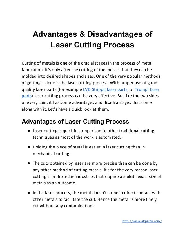 Advantages & Disadvantages of Laser Cutting Process Cutting of metals is one of the crucial stages in the process of metal...