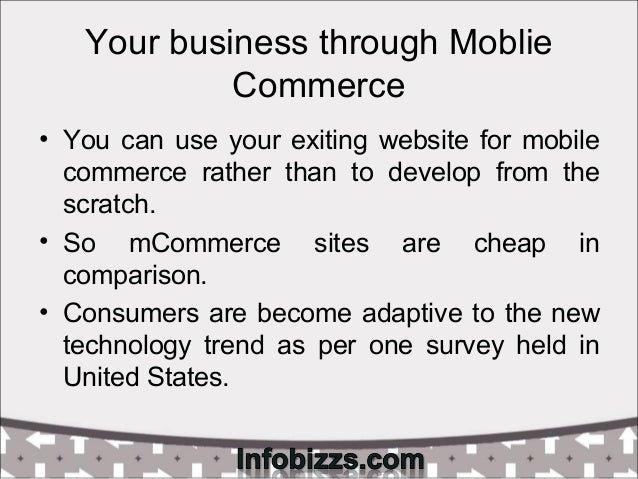 disadvantages advantages mobile commerce E-commerce is a win-win situation for the consumer and the product/service provider (schneider 2007) the various advantages e-commerce offers to them are discussed separately hereunder (ii) they bear lower costs for products due to increased on-line competition among sellers (iii) because of wide.