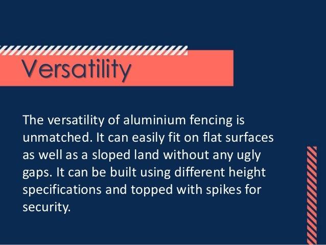 Advantages of Aluminium Fencing And Railing Slide 2
