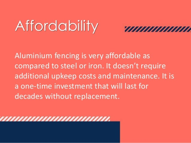 Advantages of Aluminium Fencing And Railing Slide 3