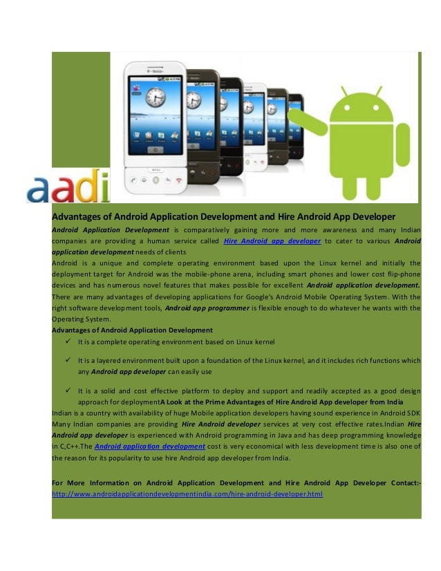 Advantages of Android Application Development and Hire Android App Developer Android Application Development is comparativ...