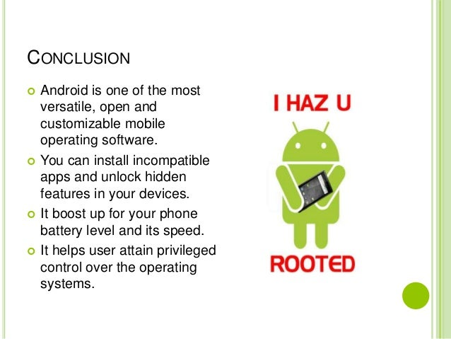 Advantages of android rooting