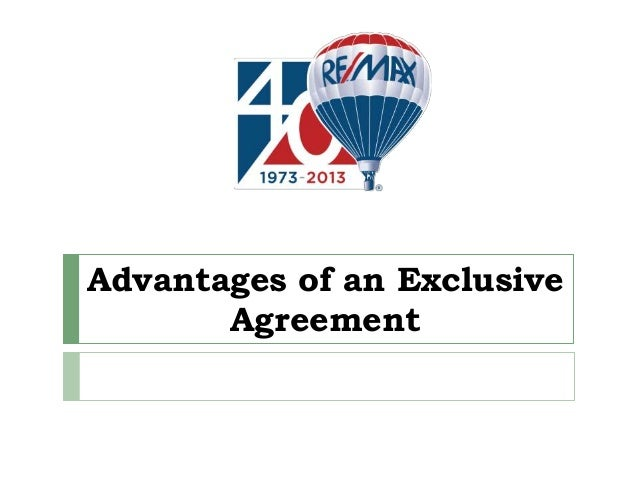 Advantages of an Exclusive Agreement