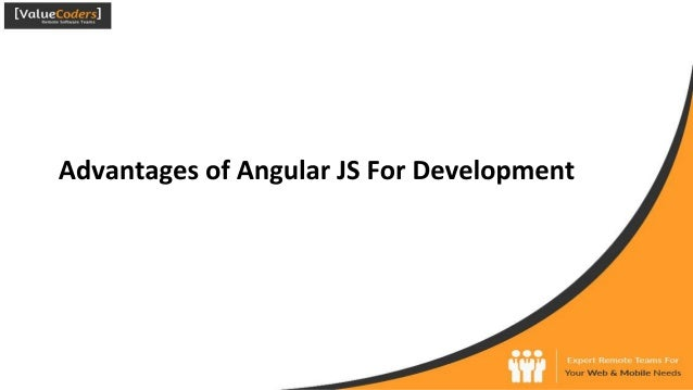 Advantages of Angular JS For Development  Your Web & Mobile Needs