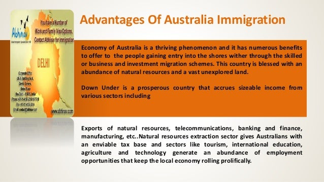 Advantages Of Australia Immigration Economy of Australia is a thriving phenomenon and it has numerous benefits to offer to...
