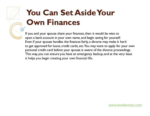 You Can Set AsideYourYou Can Set AsideYour Own FinancesOwn Finances If you and your spouse share your finances, then it wo...
