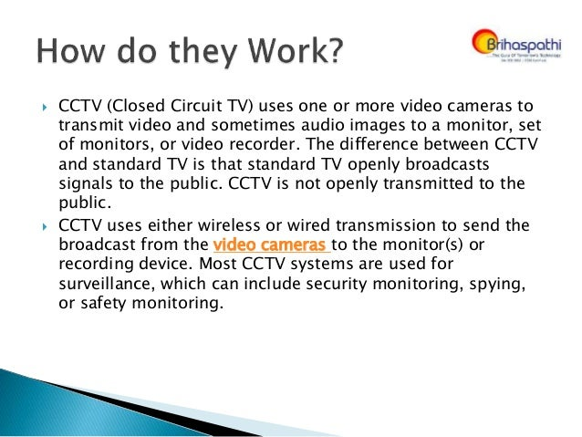 cctv advantages While innovation and upgrades can have several benefits for us, they can also be  used to  it seems like video surveillance is a great idea.