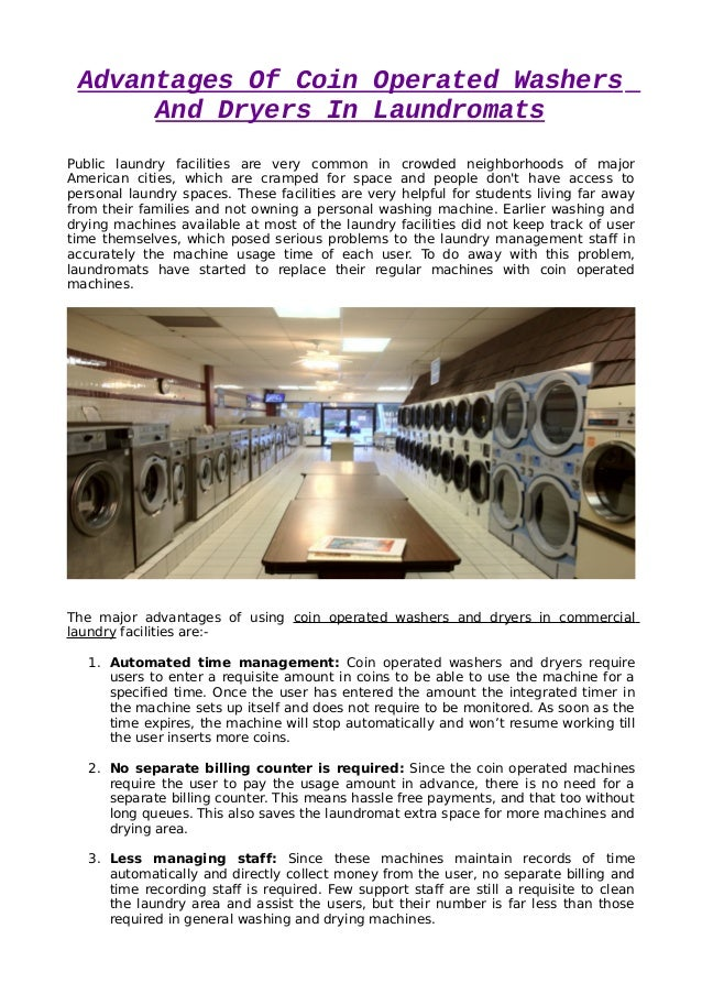 Advantages Of Coin Operated Washers And Dryers In Laundromats Public laundry facilities are very common in crowded neighbo...