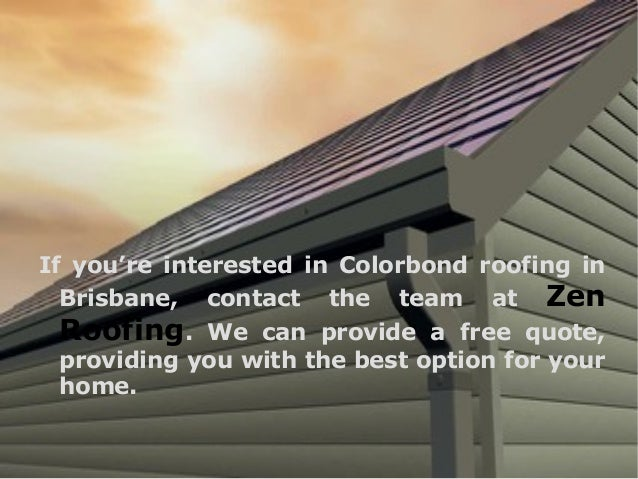 Advantages Of Colorbond Roofing