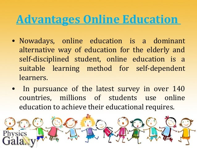 Advantages of completing online education Advantages Of Internet In Education