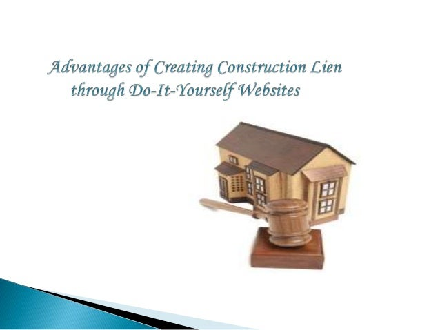 Advantages of creating construction lien through do it yourself websi do it yourself websites according to florida statutes 71302 and 71306 any lienor who provide materials solutioingenieria Image collections