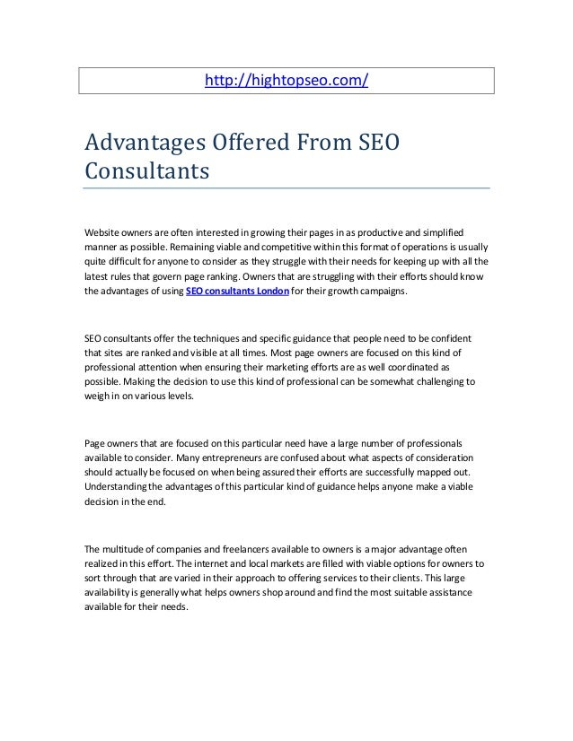 http://hightopseo.com/Advantages Offered From SEOConsultantsWebsite owners are often interested in growing their pages in ...