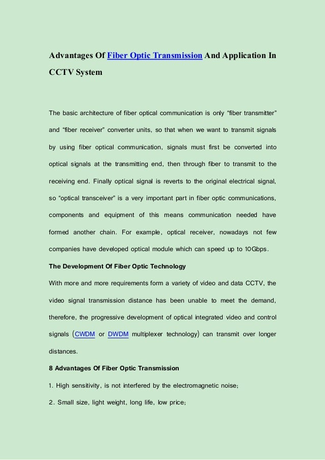 Advantages of fiber optic transmission and application