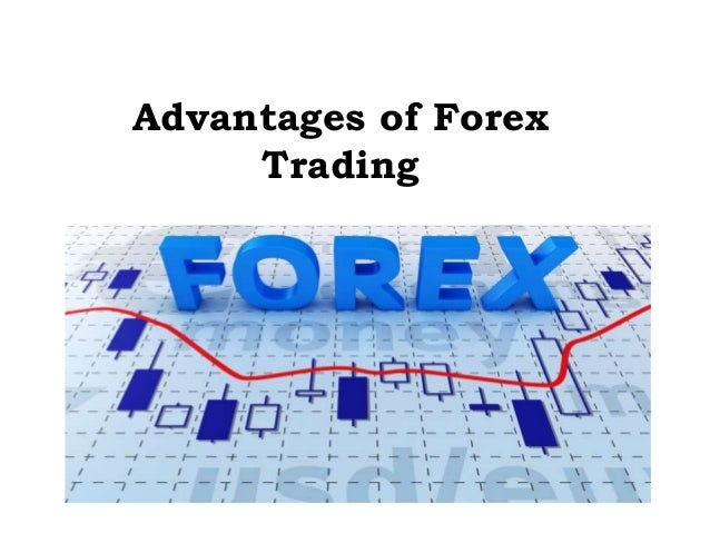 Advantages of forex market