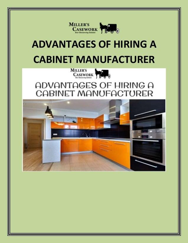 ADVANTAGES OF HIRING A CABINET MANUFACTURER
