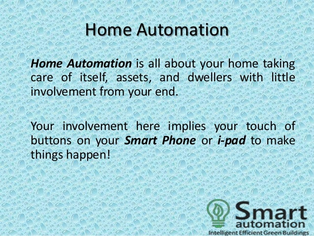 Advantages Of Home Automation advantages of home and industrial automation!