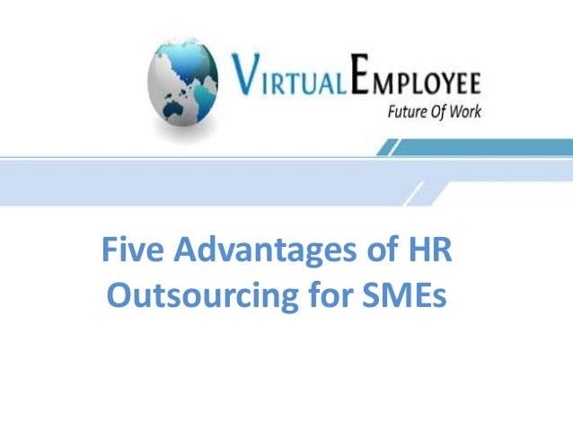 Five Advantages of HR  Outsourcing for SMEs