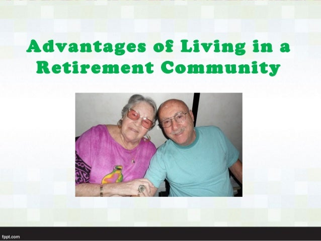 Advantages of Living in a Retirement Community