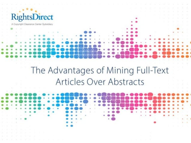 The Advantages of Mining Full-Text Articles Over Abstracts