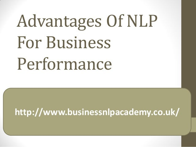 Advantages of nlp for business performance ppt