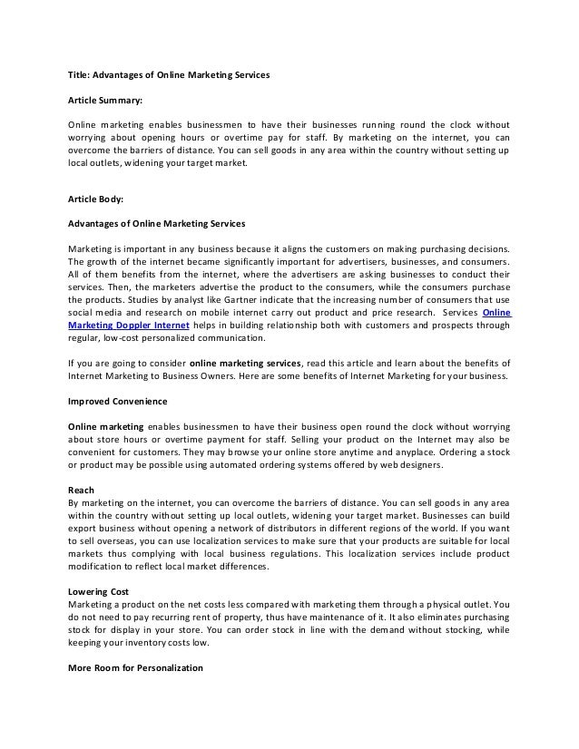 Title: Advantages of Online Marketing Services Article Summary: Online marketing enables businessmen to have their busines...