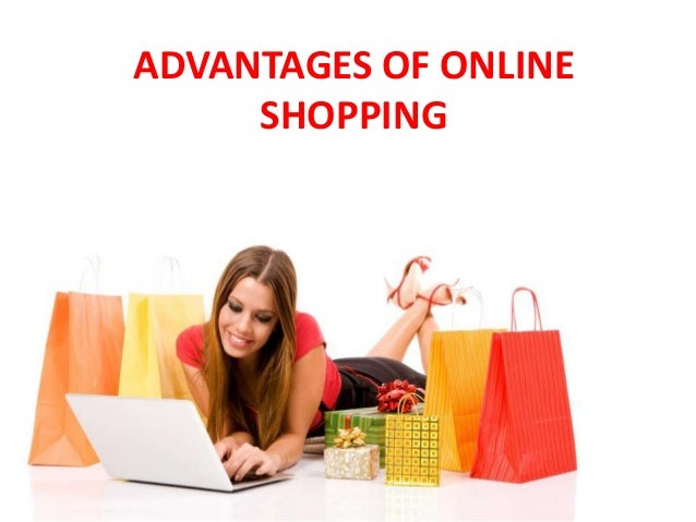 Advantages of online shopping for Online shopping for the home