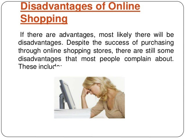 disadvantages of online